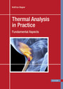 Thermal Analysis in Practice - Fundamental Aspects