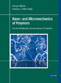Nano- and Micromechanics of Polymers - Structure Modification and Improvement of Properties