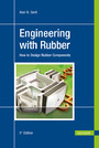 Engineering with Rubber - How to Design Rubber Components