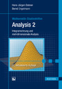 Analysis 2 - Integralrechnung und mehrdimensionale Analysis