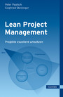 Lean Project Management - Projekte exzellent umsetzen