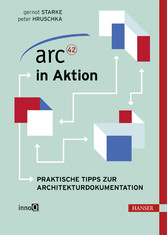 arc42 in Aktion - Praktische Tipps zur Architekturdokumentation