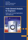 Finite Element Analysis for Engineers - Basics and Practical Applications with Z88Aurora