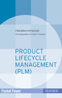 Product Lifecycle Management (PLM) - Kundennutzen durch integriertes Prozessmanagement