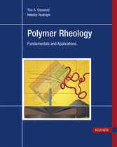 Polymer Rheology - Fundamentals and Applications