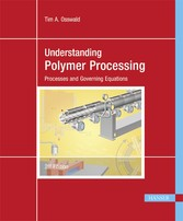 Understanding Polymer Processing - Processes and Governing Equations