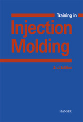 Training in Injection Molding - A Text and Workbook