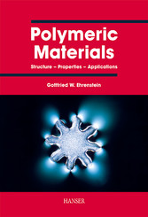 Polymeric Materials - Structure, Properties, Applications