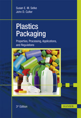 Plastics Packaging - Properties, Processing, Applications, and Regulations