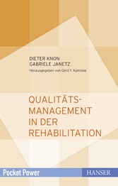Qualitätsmanagement in der Rehabilitation